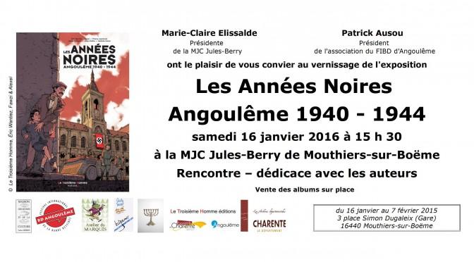 Exposition les Années Noires Angoulême 1940-1944