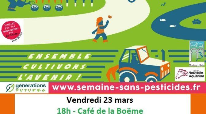 23 mars 18h- Café Citoyen «Santé Pesticides Citoyens»