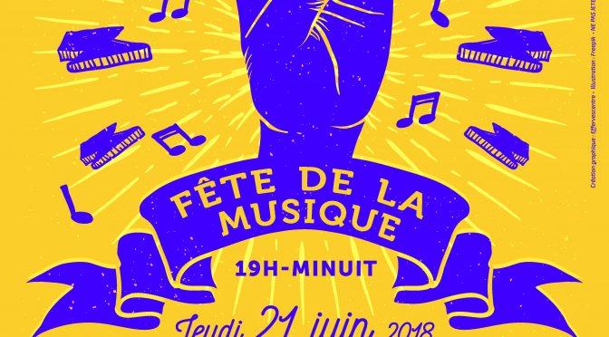 21 juin 2018 à partir de 19 heures Fête de la musique