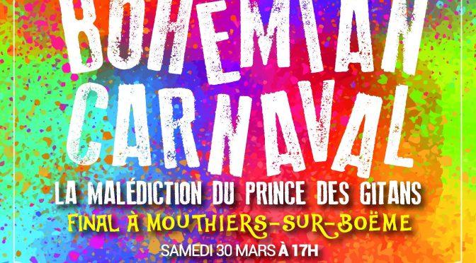 BOHEMIAN CARNAVAL – Samedi 30 mars à 17h